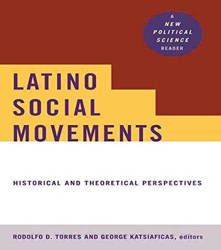 Latino Social Movements: Historical and Theoretical Perspectives (New Political Science Reader (Paperback))