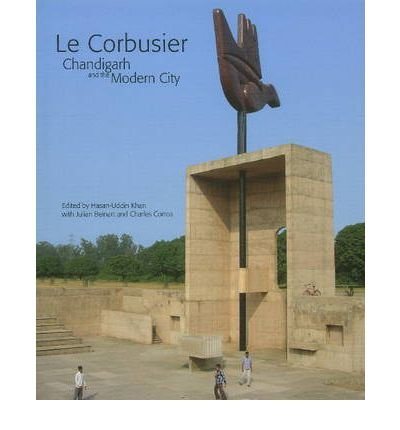 Reproduktion Le Corbusier (Le Corbusier: Chandigarh & the Modern City (Hardback) - Common)