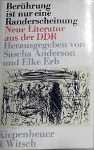 Berührung ist nur eine Randerscheinung. Neue Literatur aus der DDR.