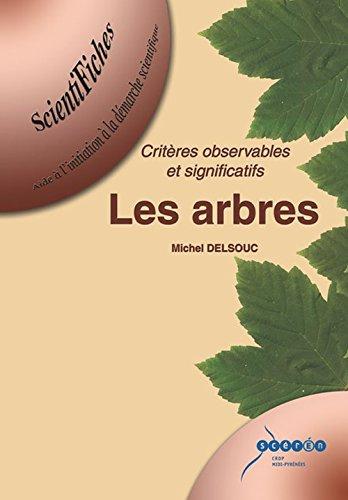 Les arbres : Critères observables et significatifs por Michel Delsouc