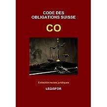 Code des obligations suisse CO: édition 2017 (Collection textes juridiques)