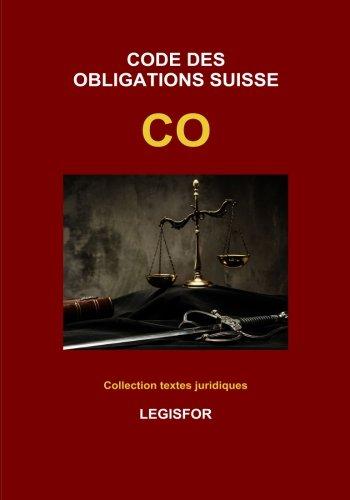 Code des obligations suisse CO: dition 2017 (Collection textes juridiques)