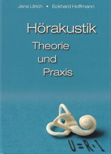 Hörakustik - Theorie und Praxis