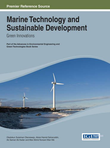 Marine Technology and Sustainable Development: Green Innovations (Advances in Environmental and Green Technologies)