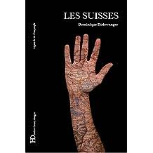 Les Suisses: Lignes de vie d'un peuple