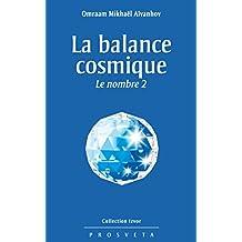 La balance cosmique: Le nombre 2