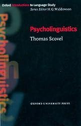 Psycholinguistics (Oxford Introduction to Language Study)