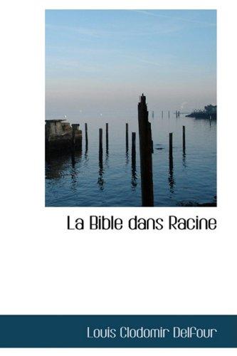 La Bible dans Racine