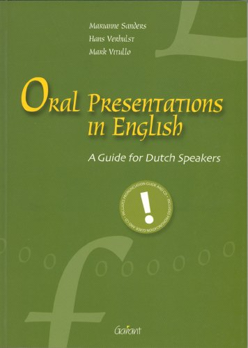 Oral presentations in English: a guide for Dutch speakers por Marianne Sanders