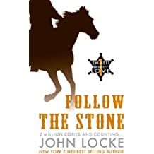 Follow the Stone (An Emmett Love Western Book 1)