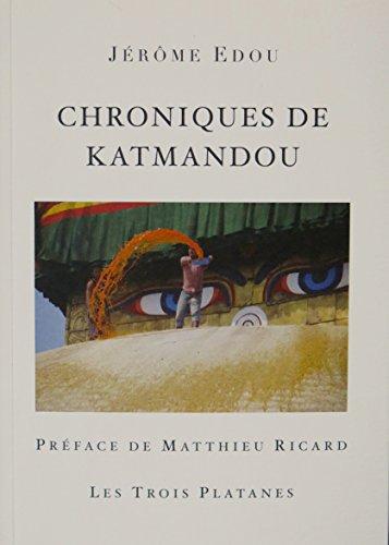 Chroniques de Katmandou par Jerome Edou
