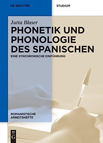 Phonetik und Phonologie des Spanischen (Romanistische Arbeitshefte, Band 50)
