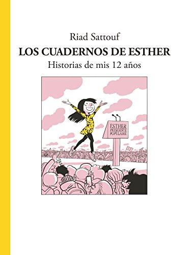 Los cuadernos de Esther: Historias de mis 12 años (Cómic / Nov. Gráfica)