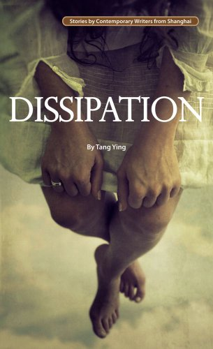 dissipation-stories-by-contemporary-writers-from-shanghai