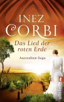 Buchseite und Rezensionen zu 'Das Lied der roten Erde (Die Australien-Saga, Band 1)' von Inez Corbi