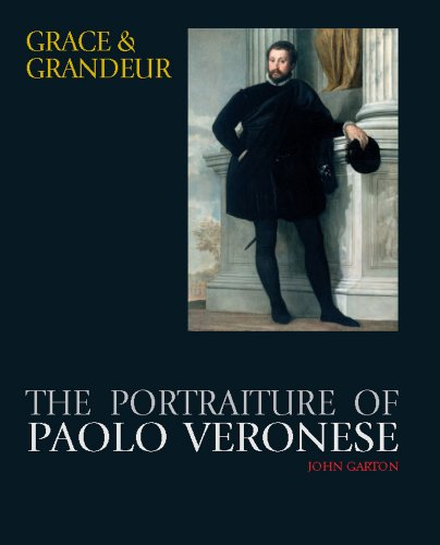 Grace and Grandeur: The Portraiture of Paolo Veronese