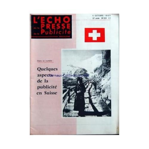 ECHO DE LA PRESSE DE LA PUBLICITE ET DES RELATIONS PUBLIQUES (L') [No 538] du 05/10/1965