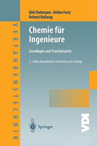 Chemie für Ingenieure: Grundlagen und Praxisbeispiele (VDI-Buch / Chemische Technik / Verfahrenstechnik) (German Edition)