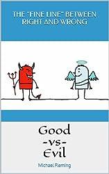 Good -vs- Evil: The