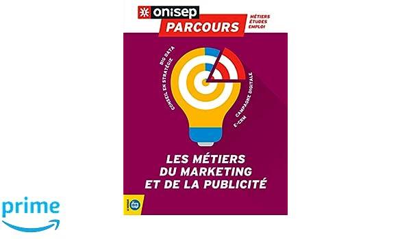 5c75157c9a5 Amazon.fr - Les métiers du marketing et de la publicité - ONISEP - Livres