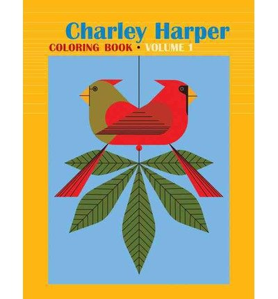 [(Charley Harper: Volume I: CB152)] [ Pomegranate Communications Inc,US ] [July, 2014]