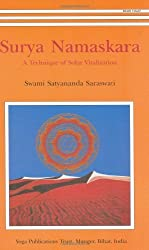 Surya Namaskara: A Technique of Solar Vitalization by Swami Satyananda Saraswati (2002-12-07)