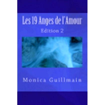 Les 19 Anges de l'Amour (Angéologie, Anges, Archanges,Prières t. 2)