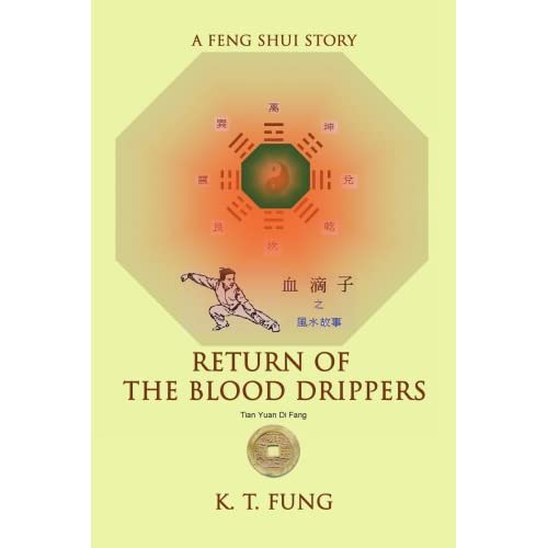 Return of the Blood Drippers: A Feng Shui Story by Kwok Fung (2007-11-22)