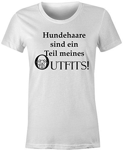 Hundehaare Sind Ein Teil Meines Outfits ★ Rundhals-T-Shirt Frauen-Damen ★ hochwertig bedruckt mit lustigem Spruch ★ Die perfekte Geschenk-Idee (02) weiss
