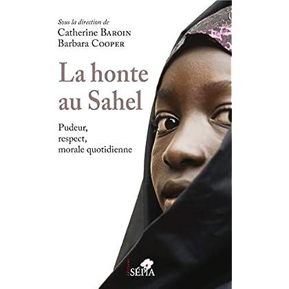 La honte au Sahel: Pudeur, respect, morale quotidienne