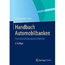 Handbuch Automobilbanken: Finanzdienstleistungen für Mobilität