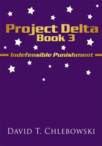 project-delta-book-3-indefensible-punishment-english-edition