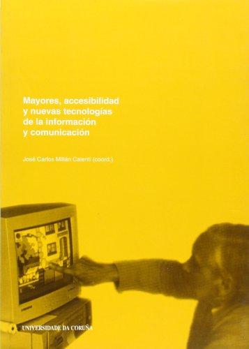 mayores-accesibilidad-y-nuevas-tecnologias-de-la-informacion-y-comunicacion-seniors-accessibility-and-new-information-technologies-and-communication