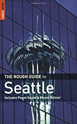 The Rough Guide to Seattle (Rough Guide Travel Guides)