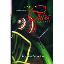 Natural Cuba / Cuba natural by Alfonso Silva Lee (1997-03-24)