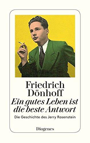 Buchseite und Rezensionen zu 'Ein gutes Leben ist die beste Antwort' von Friedrich Dönhoff
