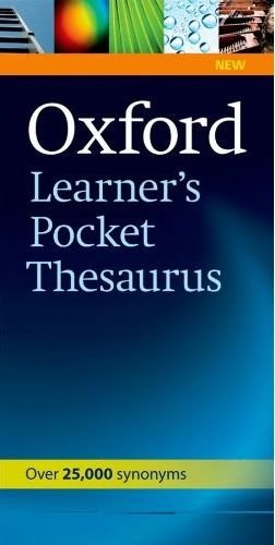 Oxford Learner's Pocket Thesaurus (Oxford Learners Pocket Dictionary) - 9780194752046