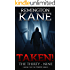 Taken! - The Thirty-Nine (A Taken! Novel Book 5)