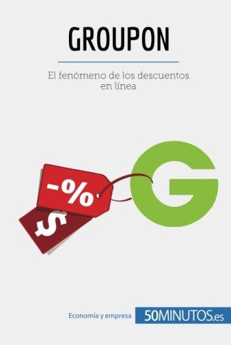 Groupon: El fenómeno de los descuentos en línea