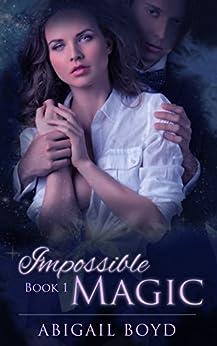 Impossible Magic by [Boyd, Abigail]