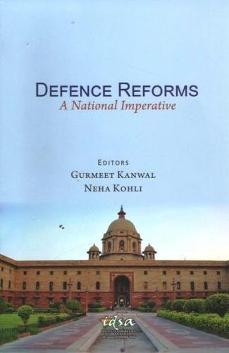 Defence Reforms: A National Imperative