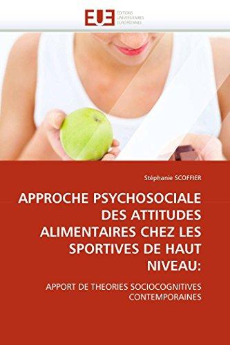 Approche psychosociale des attitudes alimentaires chez les sportives de haut niveau: par Stéphanie SCOFFIER