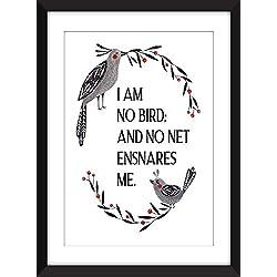 "Jane Eyre""I Am No Bird And No Net Ensnares Me"" Quote - Unframed Print/Impression sans cadre"