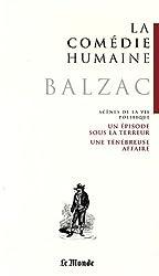 La Comédie humaine, Tome 17 : Un épisode sous la Terreur ; Une ténébreuse affaire ; Le député d'Arcis ; Z. Marcas