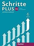 Schritte plus Neu 6: Deutsch als Zweitsprache / Lehrerhandbuch