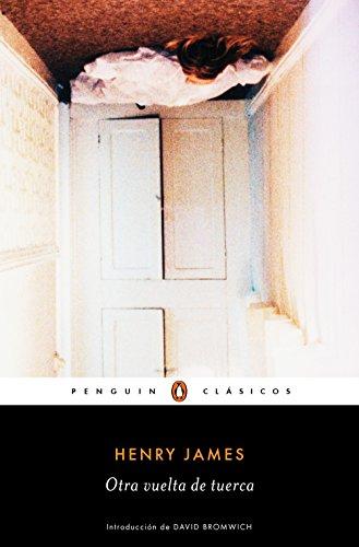 Otra vuelta de tuerca (Los mejores clásicos) par Henry James