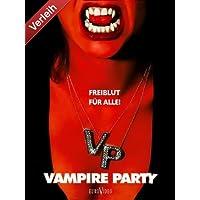 Vampire Party - Freiblut für alle