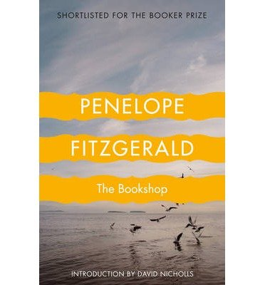[(The Bookshop)] [ By (author) Penelope Fitzgerald, Introduction by David Nicholls ] [December, 2002]