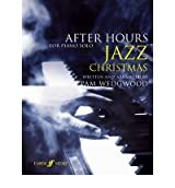[(After Hours Christmas Jazz: (Piano) )] [Author: Pam Wedgwood] [Sep-2009]