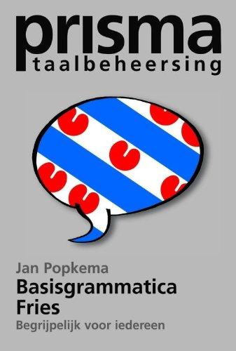 Prisma basisgrammatica Fries / druk 1: begrijpelijk voor iedereen